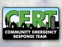 Community Emergency Response Team (CERT) Get Involved! Get CERT-ified!