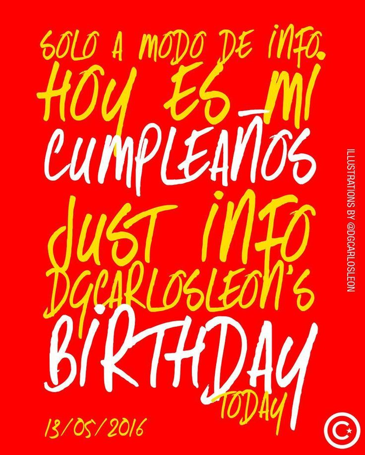 Es solo una info... Jejeje.. Para los que no sabían que hoy es mi cumpleaños... ........................................................  DG CARLOS LEON  Agencia Online de Diseño & Publicidad ________________________________________ #love #anaco #dgcarlosleon #diseño #publicidad #marketing #photooftheday #me #instamood #TMG #picoftheday #girl #beautiful #fashion #instagramers #follow #smile #pretty #followme # friends #life #live #civilwars #stopwars #cars #amor .. .. Síguelos a ellos…