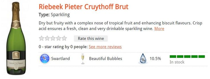 Riebeek Pieter Cruythoff Brut Type: Sparkling Dry but fruity with a complex nose of tropical fruit and enhancing biscuit flavours. Crisp acid ensures a fresh, clean and very drinkable sparkling wine R75.00 per bottle*