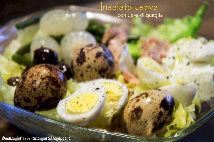 Senza glutine...per tutti i gusti!: Insalata estiva con uova di quaglia per il 100% #G...