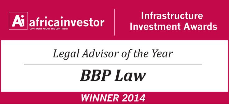 BBP Law Africa nominated for Africa investor (Ai) Legal Advisor of the Year Award 2014 - April 2014 - Africa investor (Ai) has announced that BBP Law Inc. has been nominated for its prestigious Legal Advisor of the Year Award 2014.  The Summit and Awards will take place on 6 May 2014 at the Hilton Transcorp, Abuja, Nigeria. See the link below for further details.  Good luck to all nominees!