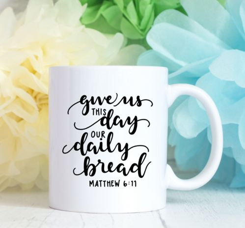 Give us this Day our Daily Bread Prayer Coffee Mug
