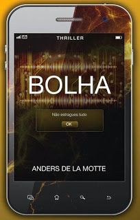 MENINA_DOS_POLICIAIS: Anders de La Motte - Bolha [Opinião]
