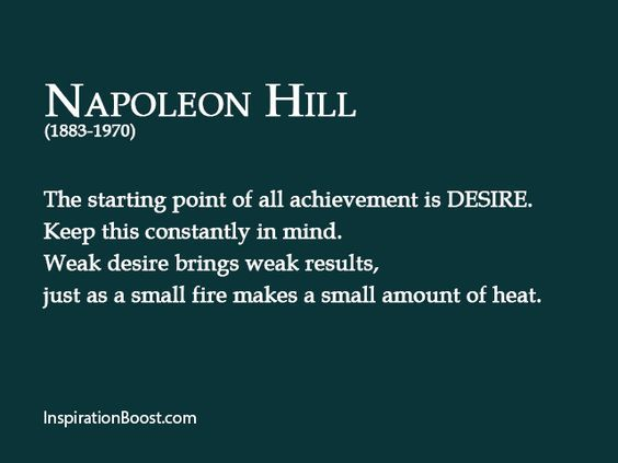 Napoleon Hill Desire Quotes | Inspiration Boost | Inspiration Boost