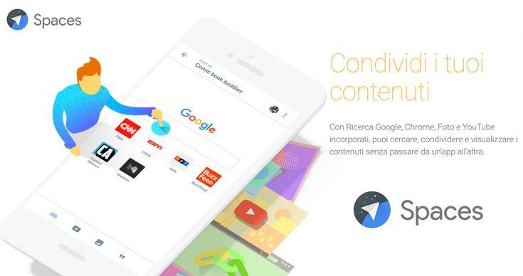Google lancia Spaces, la nuova app social che permette di creare piccoli gruppi per chattare e condividere contenuti. Che cos'è Spaces e come funziona?