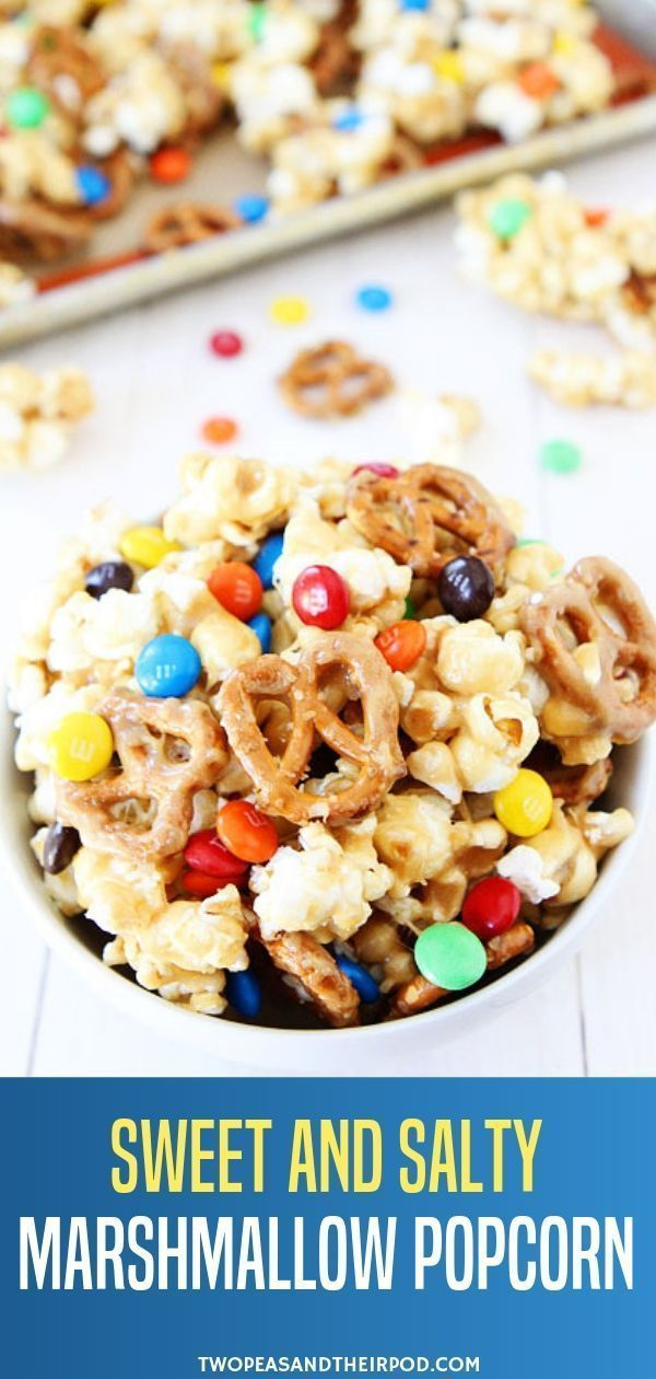 The Sweet And Salty Popcorn Mix I In 2020 Marshmallow Popcorn Sweet And Salty Popcorn Recipes
