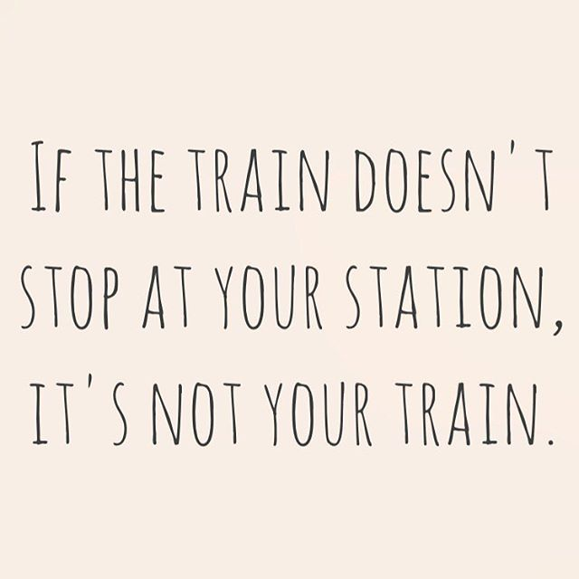 If the train doesn't stop at your station, it's not your train. |  Trust in life. Don't force it. Go with the flow. Have patience. Open your heart. Be ready to let go. Make space to receive  #love #life #create #consciousness #awareness #connection #meditation #inspiration #soul #peace #quote #spiritualquote #loa #lawofattraction #positive #positivemind #yoga #spirit #spiritual #beyou #beyourself #coachingberlin #coaching #Berlin
