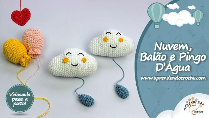 Nuvem Balao E Pingo D Agua Com Imagens Brinquedos De Croche