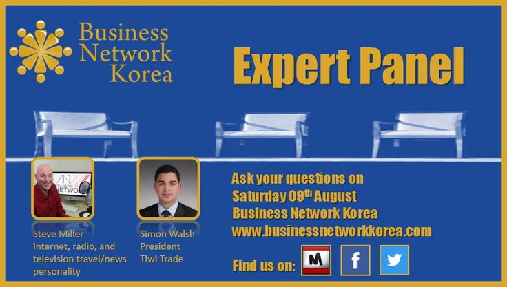 A great Expert Panel at Business Network Korea - 9th August RSVP now: http://www.meetup.com/Business-Network-Korea/events/190886262/