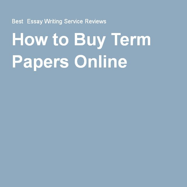 best best online writing service images  how to buy term papers online the best guide for buying term papers online check it out