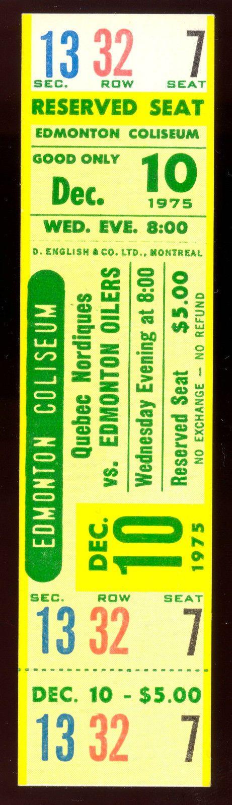 1975 dec 10 NM full ticket stub WHA HOCKEY EDMONTON OILERS VS QUEBEC NORDIQUES | eBay