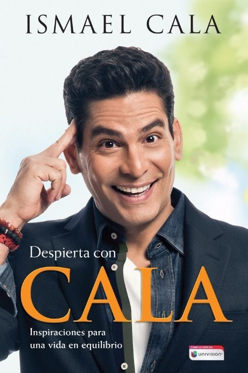 Despierta con Cala / Wake Up With Cala (Spanish Edition) by Ismael Cala  | eBay