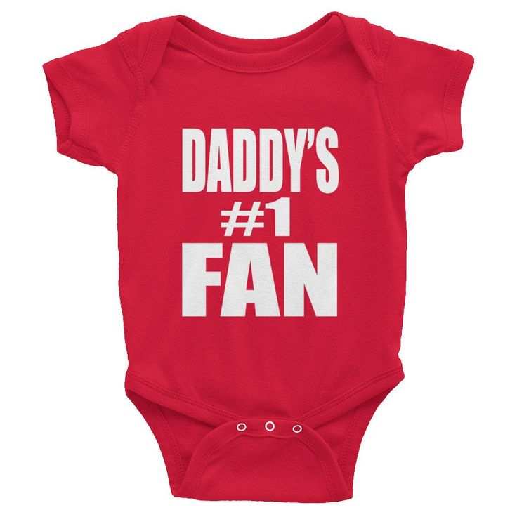 Daddy's #1 fan Infant short sleeve one-piece