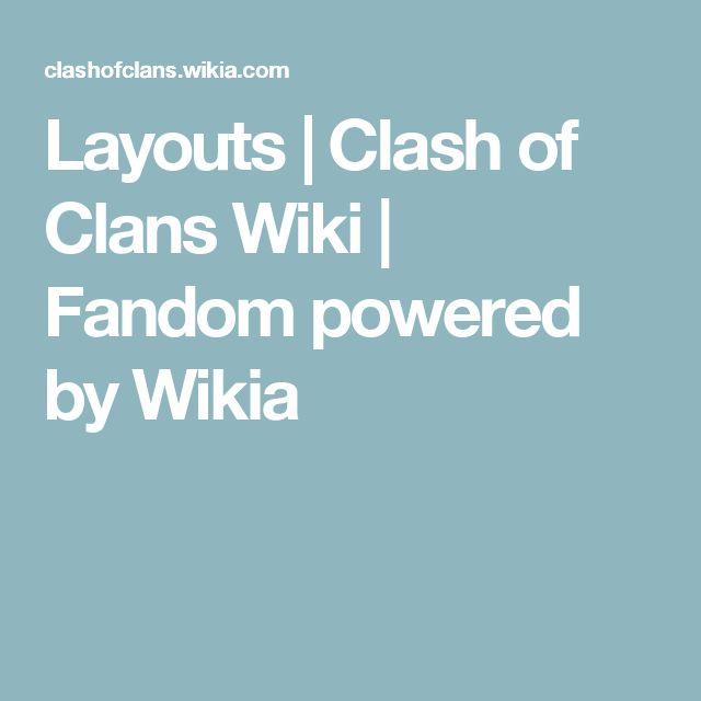 Layouts | Clash of Clans Wiki | Fandom powered by Wikia