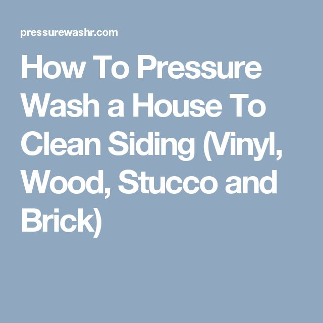 25 best ideas about pressure washing on pinterest diy - How to clean brick house exterior ...