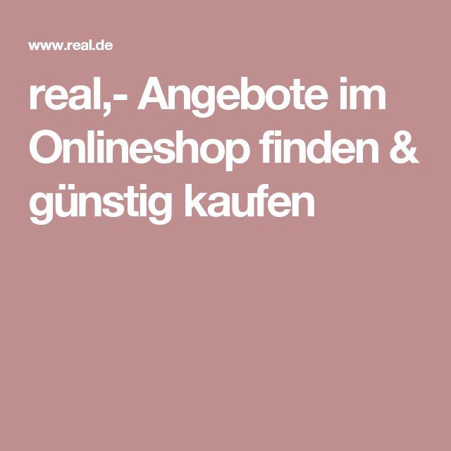 real,- Angebote im Onlineshop finden & günstig kaufen