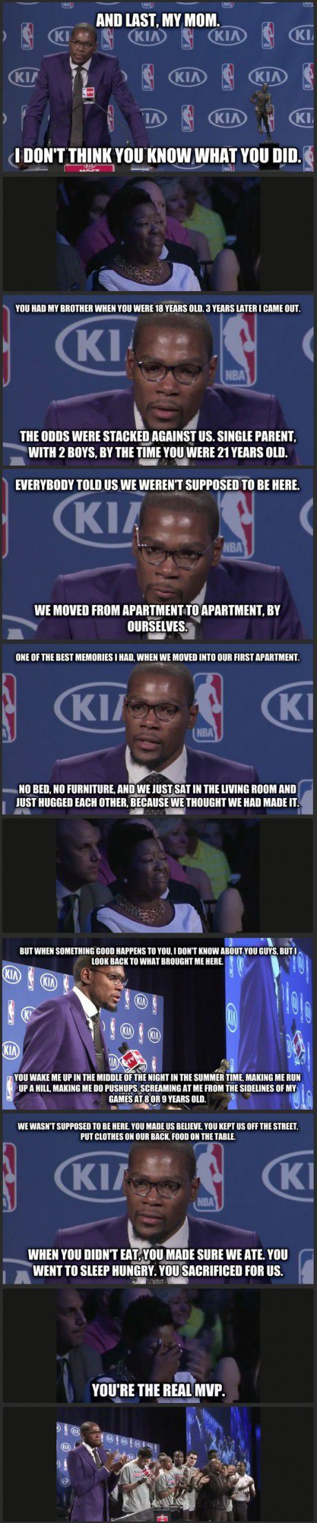Kevin Durant talking about his mom during MVP speech. This is the best.