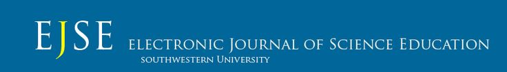 The Electronic Journal of Science Education is a peer reviewed journal sponsored and published by Southwestern University. EJSE publishes manuscripts relating to science education/science teacher education issues from early childhood through the university level and informal science and environmental education. EJSE reviews original science education manuscripts that report meaningful research, present research methodology, develop theory, and explore new perspectives.