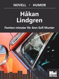 Femton minuter för Ann-Sofi Munter (e-bok)