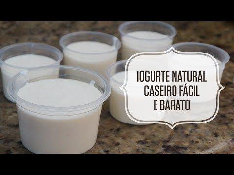 Iogurte natural caseiro - Fácil e barato - YouTube