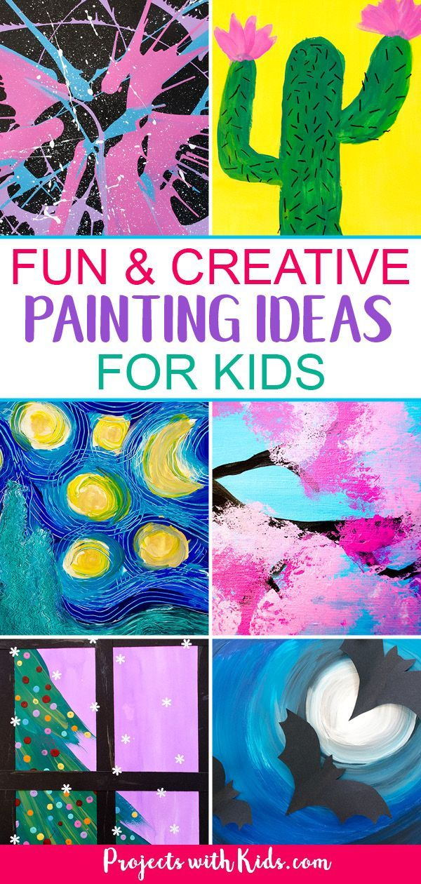 The Best Painting Ideas For Kids To Try Painting For Kids Art