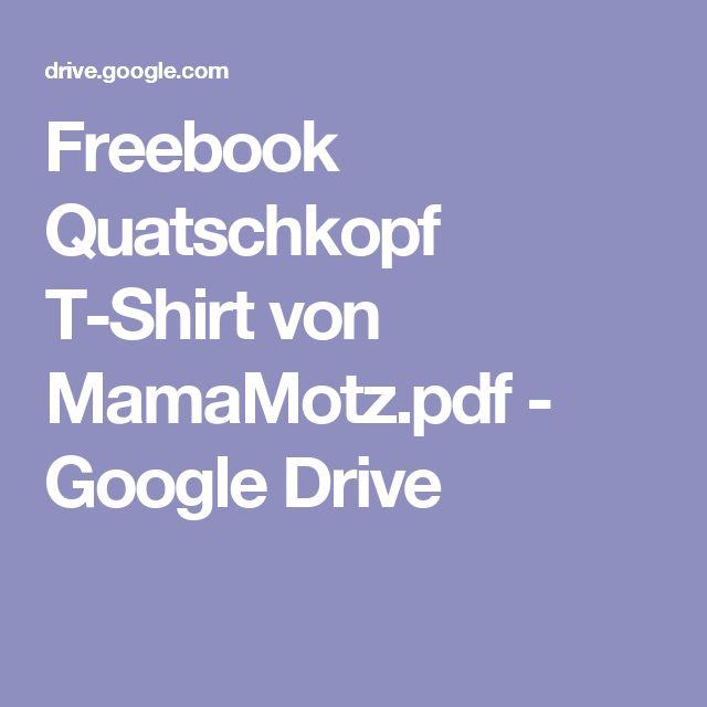 Freebook Quatschkopf T-Shirt von MamaMotz.pdf - Google Drive