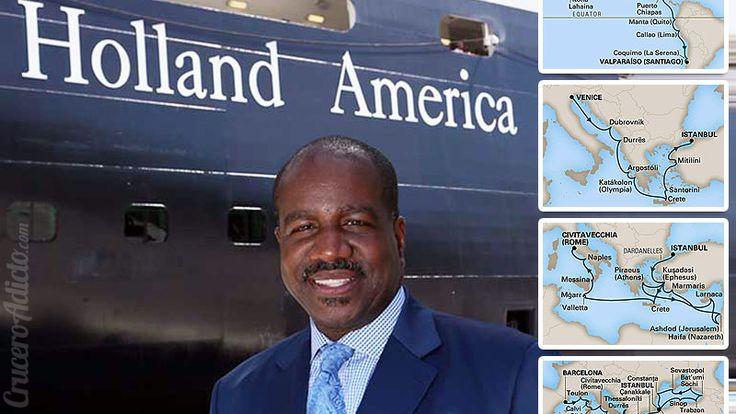 Nuevos 6  itinerarios elegidos por el Presidente de Holland America Line