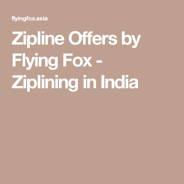 Zipline Offers by Flying Fox - Ziplining in India