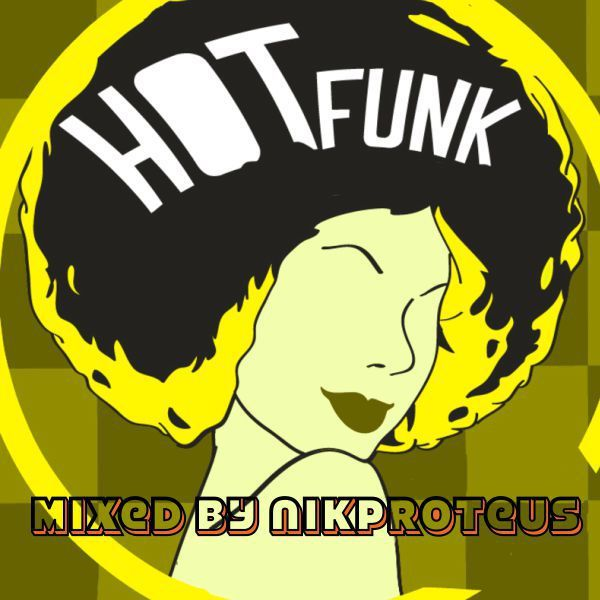 """Check out """"Hot Funky"""" by Nikproteus on Mixcloud"""