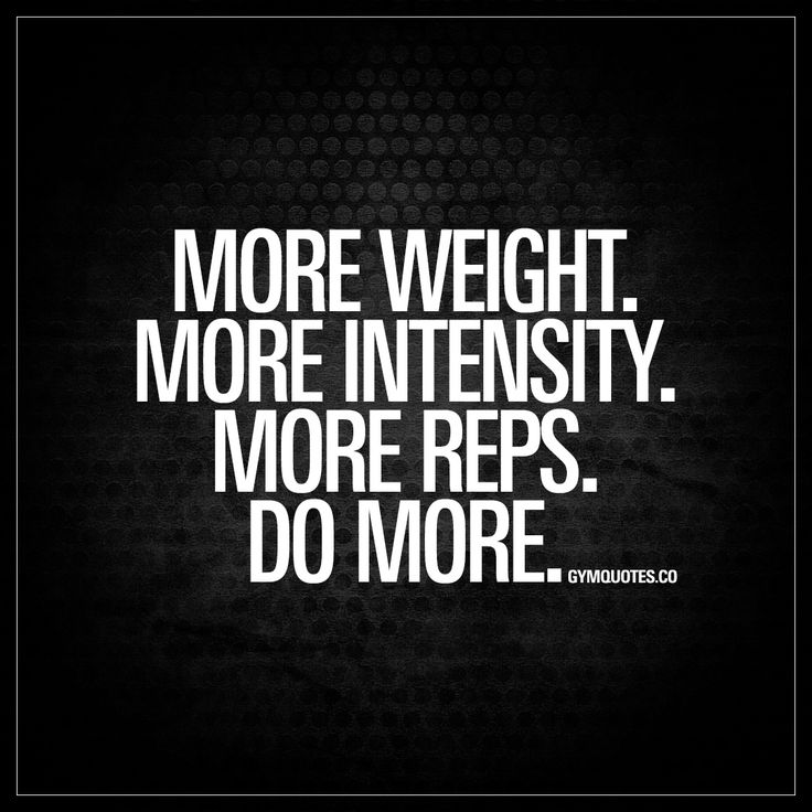 """""""More weight. More intensity. More reps. Do more."""" - Be better than you were before. - #domore #trainhard"""