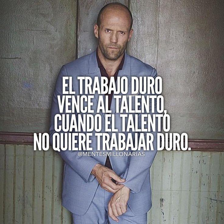 Sí señor!!! El trabajo duro vence ap talento cuando el talento no quiere trabajar duro