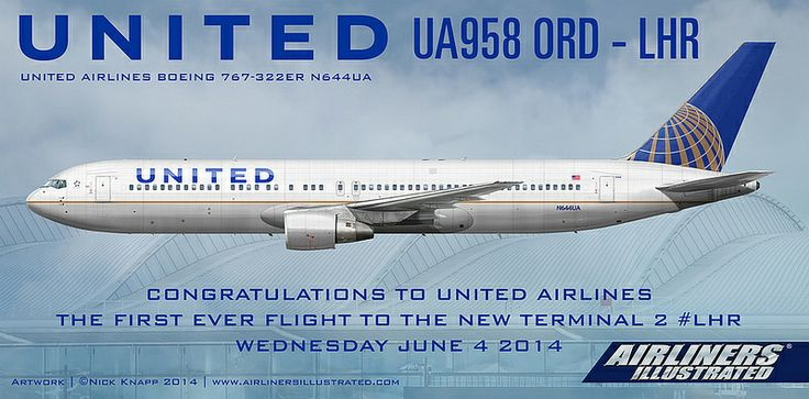 UNITED BOEING 767-300ER  FIRST FLIGHT TO HEATHROW TERMINAL 2