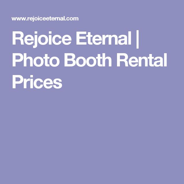 Rejoice Eternal | Photo Booth Rental Prices