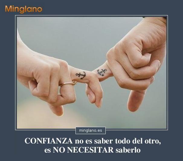 Frases de confianza en tu pareja...  #confianza #amor #consejospareja #frases #minglano