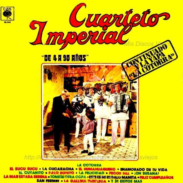 El Cuarteto Imperial – De 4 a 90 Años Continuado