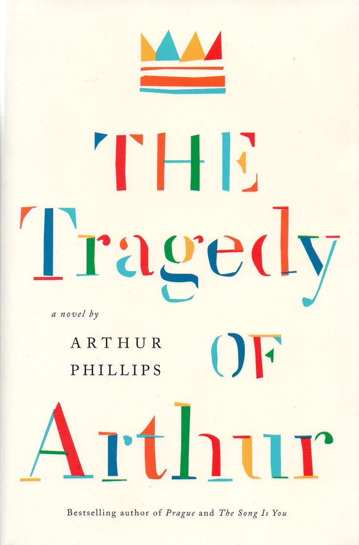 The Tragedy of Arthur - Cover design by Ben Wiseman