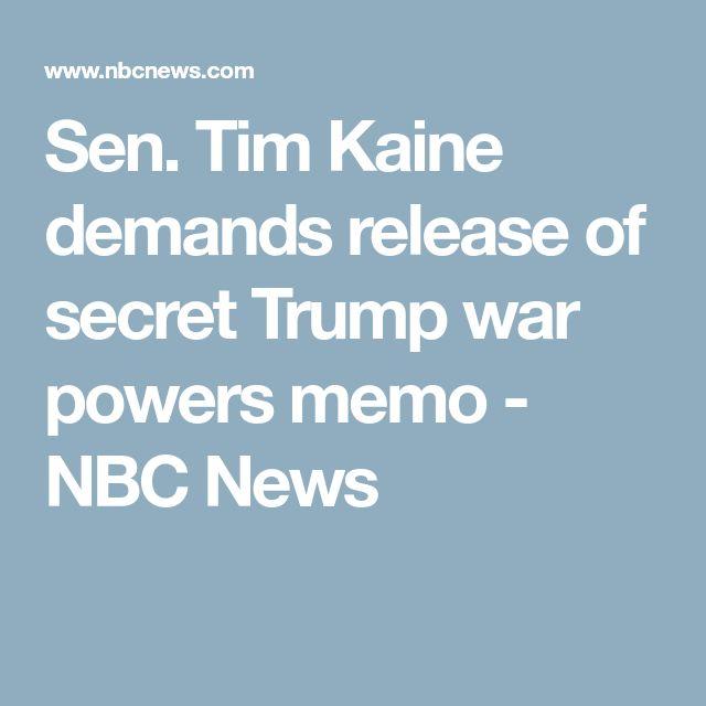 Sen. Tim Kaine demands release of secret Trump war powers memo - NBC News