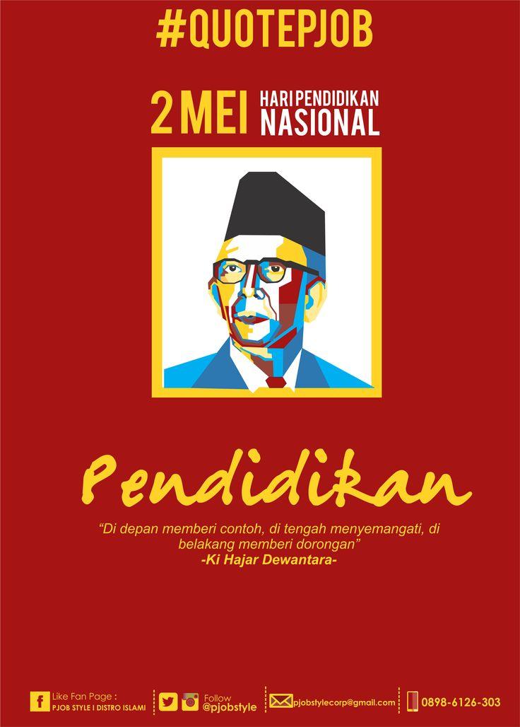 #QUOTEPJOB Selamat hari raya pendidikan Nasional Semoga pendidikan Indonesia makin baik Melahirkan generasi teladan bagi dunia