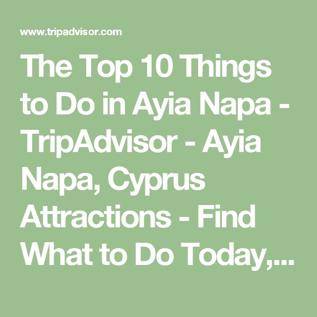 The Top 10 Things to Do in Ayia Napa - TripAdvisor - Ayia Napa, Cyprus Attractions - Find What to Do Today, This Weekend, or in July