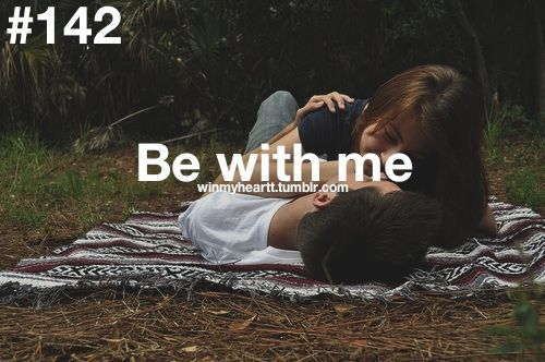 Be with me #142 #winmyheart