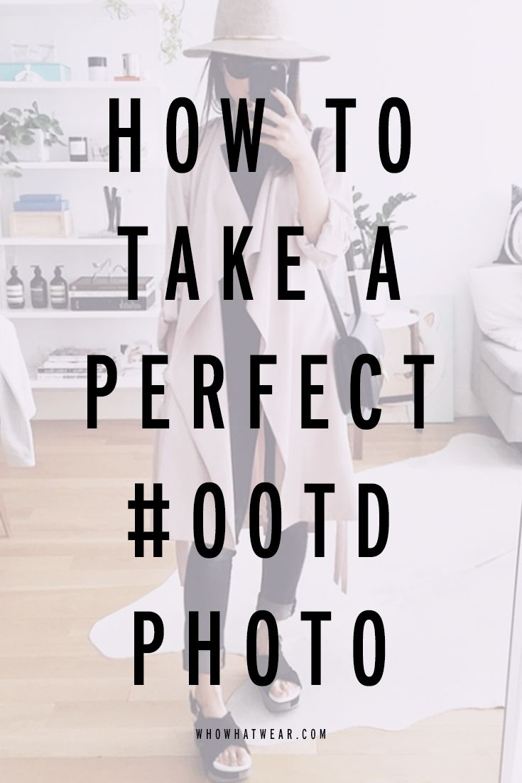 7 tips on how to take a great #ootd photo