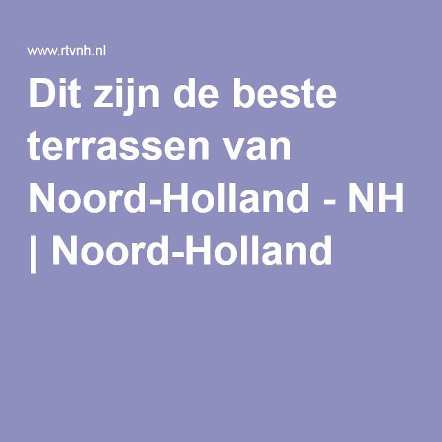 Dit zijn de beste terrassen van Noord-Holland - NH | Noord-Holland