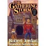 The Gathering Storm (Wheel of Time, Book 12) (Hardcover)By Robert Jordan
