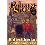 The Gathering Storm (Wheel of Time, Book 12) (Hardcover)By Robert Jordan