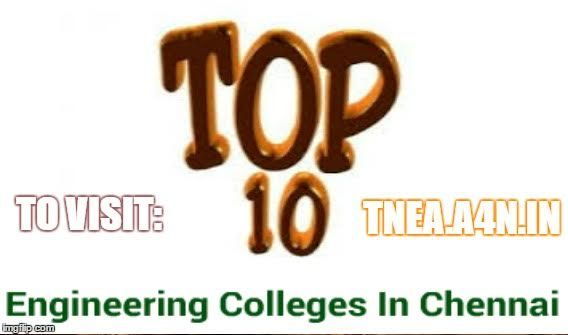TNEA counselling 2016 - Search best Engineering colleges in Chennai | Chennai Top Colleges http://tnea.a4n.in/Topcolleges/top_colleges_chennai