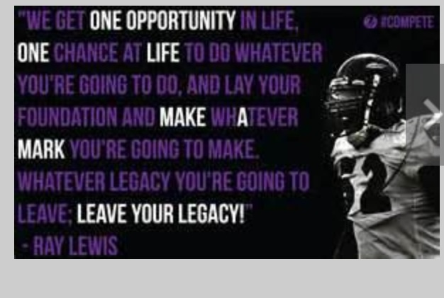 Quotes About Ray Lewis Game: One Of Ray Lewis's Quotes