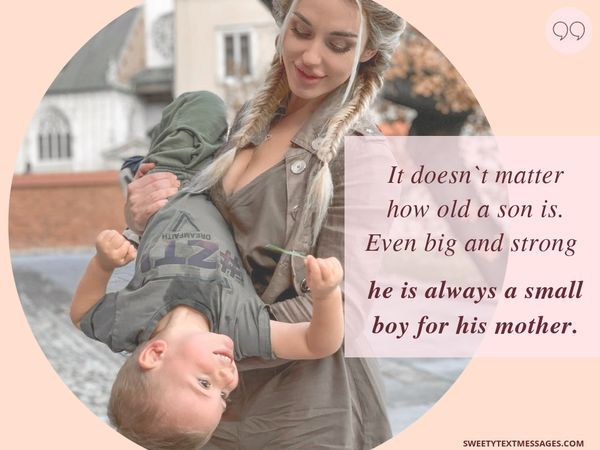 Loving Mother And Son Quotes With The Deep Meaning Son Quotes Son Love Quotes Love My Son Quotes