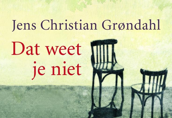 Dat weet je niet – Jens Christian Grondahl  'Liefde heeft vele vormen en elke leeftijd (en elk soort liefde) heeft haar eigen definitie van de liefde. De liefde voor een partner is anders als je 20, 40 of 80 bent. En ouderliefde is weer iets heel anders.  Grøndahl schuurt, toont liefde in al haar onvolmaaktheid. Mooi is dat toch, liefde.' – Vanessa