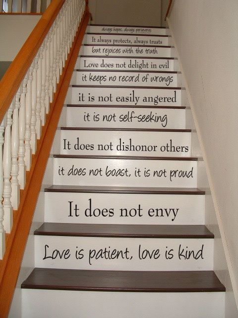 Love is Patient, Love is Kind - 1 Corinthians 13 - STAIR CASE Stair Riser - Vinyl Decal. $34.95, via Etsy.