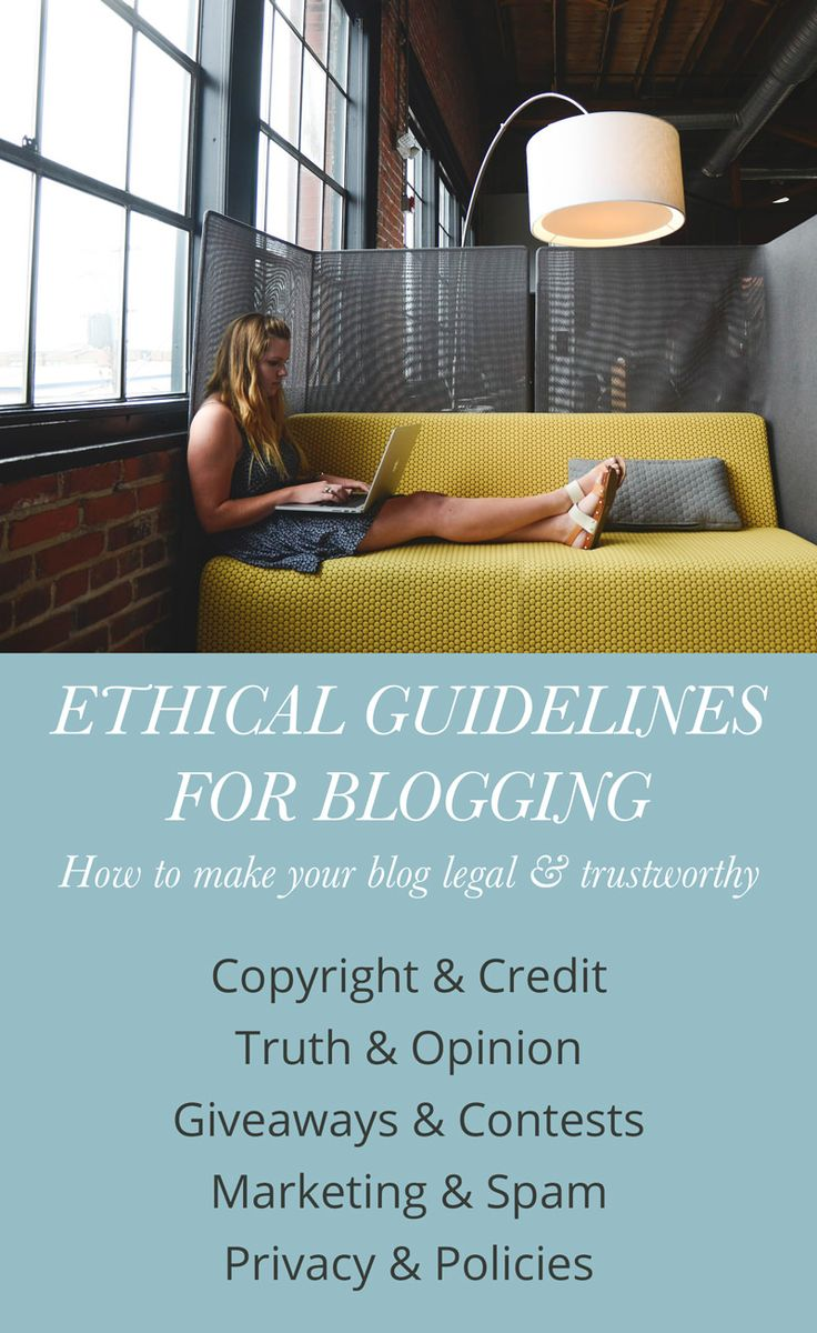 Not only do you want to keep things legal, but you want your readers to trust and respect you.